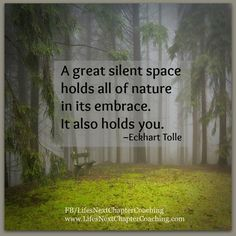 Let nature hold you. Find more inspirational quotes at: https://www.facebook.com/LifesNextChapterCoaching Follow my blog on: http://lifesnextchaptercoaching.com/blog/