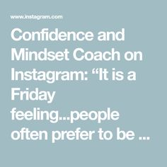 "Confidence and Mindset Coach on Instagram: ""It is a Friday feeling...people often prefer to be behind the camera. I dare you to release your self doubt! 🖤💫 • What are your fears?…"""