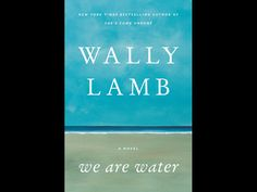 """We Are Water"" 