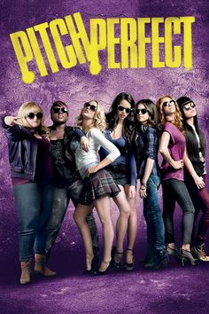 Pitch Perfect- amazing movie!