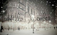 Hello december, winter