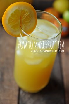 100 fruit tea recipes on pinterest orange juice