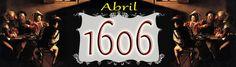 Un Diario del Siglo XVII: ABRIL de 1606