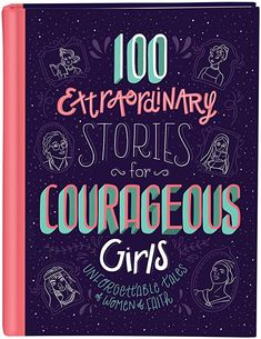 EPub 100 Extraordinary Stories for Courageous Girls, Unforgettable Tales of Women of Faith, Author : Jean Fischer