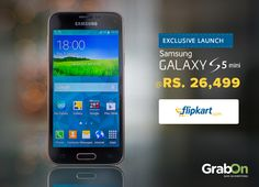 #Flipkart Exclusive Launch: Samsung S5 Mini @ Rs. 26,499.00 Hurry!!  Click to buy: http://www.grabon.in/coupon-codes/?cid=5011