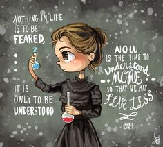 Marie Curie by Chibi-Joey – Best Quotes images in 2019 Quotes To Live By, Me Quotes, Motivational Quotes, Inspirational Quotes, The Words, Science Quotes, Science Humor, Science Art, Life Science
