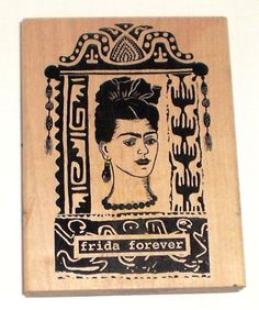 Frida Forever Stamp  Sue Nan Douglass for  A Stamp in the Hand