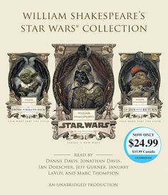 A Certain Point of View: Writing, Film and Stuff: Audiobook Review: 'William Shakespeare's Star Wars...