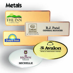 Name Tags in metal frosted finishes. Metal name tags are frosted, die cut and etched yet finished with a glossy edge to make  badge really pop.