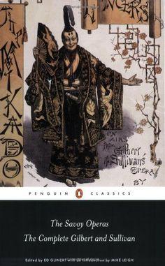 The Savoy Operas: The Complete Gilbert and Sullivan (Penguin Classics) by Arthur Sullivan, http://www.amazon.co.uk/dp/0141441291/ref=cm_sw_r_pi_dp_7gXvrb0K2YADD