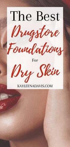 If you struggle with dry skin you know how hard it is to find a good dry skin foundation that wont cost an arm and a leg. These 4 drugstore foundations are highly rated and loved by millions around the world! #drugstorefoundations #dryskin #dryskinfoundation #makeupfordryskin Best Foundation For Dry Skin, Best Drugstore Foundation, Best Drugstore Makeup, Drugstore Skincare, Best Skincare Products, Makeup Dupes, Beauty Products, Acne Makeup, Skincare Packaging