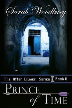 Prince of Time (The After Cilmeri Series Book Two)