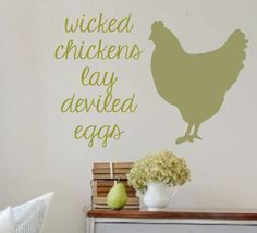 Vinyl Wall Decal Wicked Chickens Lay Deviled Eggs by landbgraphics