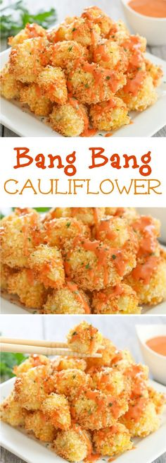 Crispy baked cauliflower bites are drizzled with an addictive and easy bang bang sauce.