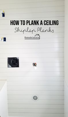 Wie man eine Decke plank (Shiplap an der Decke) - Ceiling Ideas Hallway Ceiling, Shiplap Ceiling, Ceiling Trim, Plank Ceiling, Slanted Ceiling, Wood Ceilings, Shiplap Boards, Installing Shiplap, Shiplap Bathroom