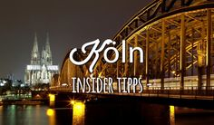 Cologne: Insider tips from locals for your city break - Köln Tipps - Reise Places Worth Visiting, North Rhine Westphalia, Cologne Germany, A Whole New World, I Want To Travel, Places Of Interest, Travel Alone, Travel Goals, European Travel