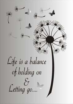Life is a balance of holding on and letting go Stencil - Reusable STENCIL - 7 Sizes Available - Create Inspirational Signs ! - Life is a Balance of holding on and letting go…. This ad is for the blue mylar professional stenci - Stencils, Me Quotes, Motivational Quotes, Inspirational Signs, Inspiring Quotes, The Words, Stencil Designs, Positive Quotes, Hand Lettering