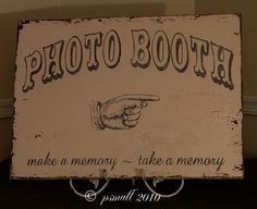 Vintage PhotoBooth sign chippy paint old fashioned pointing hand completely handpainted. $52.00, via Etsy.