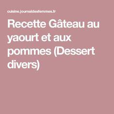 Recette Gâteau au yaourt et aux pommes (Dessert divers)