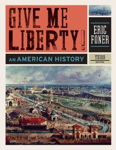 purchase this pdf for only $9.99 receive email for download:  A clear, concise, up to date, authoritative history by one of the leading historians in the country.Give Me Liberty! is the leading book in the market because it works in the classroom. A single-author book, Give Me Liberty! offers students a consistent approach, a single narrative voice, and a coherent perspective throughout the text.