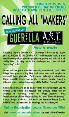 Take the Guerilla A.R.T. (All Reusable Trash) Challenge @ ArtiGras this year! It's back again, and early signups start today at www.resourcedepot.net.