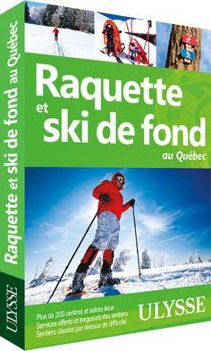 Raquette et ski de fond au Québec | Ulysse Espaces Verts