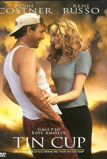Tin Cup, Kevin Costner