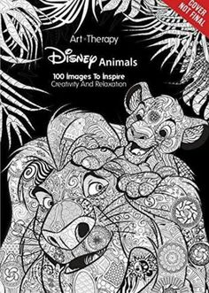 Disney Animals 100 Images To Inspire Creativity And Relaxation Art Therapy
