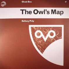 The artwork for the vinyl release of: Belbury Poly - The Owls Map (Ghost Box) #music Leftfield