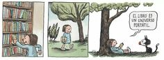 """A book is a portable universe"" comic by Ricardo Siri Liniers. Ravenclaw, Good Notes, Library Displays, Colorful Drawings, Altered Books, Vintage Children, Book Design, Book Lovers, Book Art"