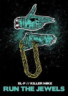 Run the Jewels  A3 Poster by Guraphiku on Etsy