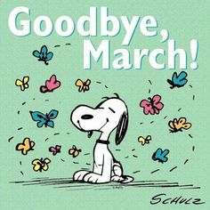 Goodbye March months snoopy april march march quotes hello april goodbye march welcome april hello april quotes Snoopy Love, Snoopy And Woodstock, Peanuts Cartoon, Peanuts Snoopy, April Images, March Quotes, Hello March, April March, Happy March