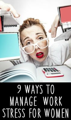 9 Ways to Manage Work Stress for Women ~ http://healthpositiveinfo.com/ways-to-manage-work-stress-for-women.html