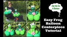 Easy Frog Balloon Centerpieces - YouTube