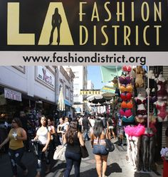 Fashion District aka Garment District-Downtown Los Angeles,CA I was here February 2013