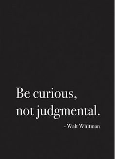 be curious Walt Witman