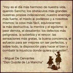 Seamos todos los dias Don Quijote de la Mancha...