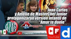 Juan Carlos y Amelie de MasterChef Junior protagonizarán versión infanti...