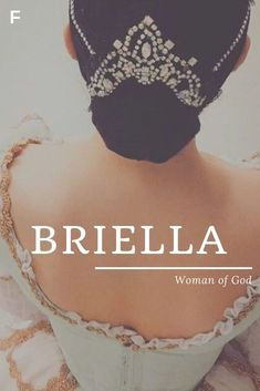 Briella meaning Woman of God American names B baby girl names B baby names female names whimsical baby names baby girl names traditional names names that start with B strong baby names unique baby names feminine names Country Baby Names, Strong Baby Names, Baby Girl Names Unique, Southern Baby Names, Rare Baby Names, Unisex Baby Names, Unique Names, Unique Baby, Unique Vintage