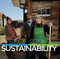 Here's some of our stories from 2014 that best represent how Philadelphia is a leader in sustainability.