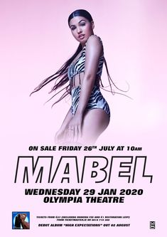 Buy Mabel tickets from Ticketmaster IE. Mabel tour dates, event details + much more. Tour Posters, Movie Posters, Theater Tickets, Debut Album, Dating, Tours, Concert, Girls, Little Girls