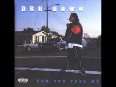Dru Down. Can You Feel Me (Full Album) | D.I.P.