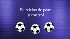 Futsal - Ejercicios de pase y control Soccer Training, Control, Drills, Youtube, Movie Posters, Soccer Drills, Sports, Warming Up, Pictures