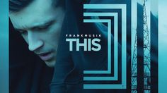 Frankmusik - This (Official Video)