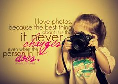 beautiful photograrphy, I love photos because the best thing about it is that it never changes even when the person in it does. #ilovephotography