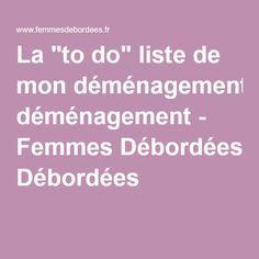 "La ""to do"" liste de mon déménagement - Femmes Débordées Bujo, Periodic Table, Cleaning, Bullet, Fitness, Diy, Day Planners, Tips And Tricks, Moving List"
