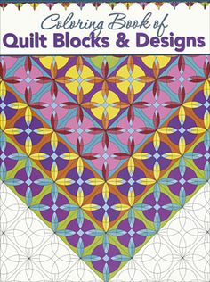 The Coloring Book of Quilt Blocks & Designs is the perfect stocking stuffer for any quilt lover!