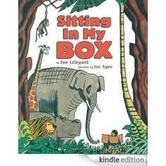 Sitting In My Box by Dee Lillegard  Use a box with the animals that are in the book and allow kids to tell a story (http://www.teachpreschool.org/)