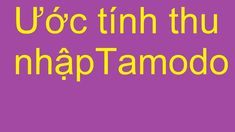 Tính thu nhập khi tham gia Tamodo Youtube, Youtubers