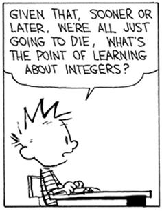 What's the point of learning about integers?